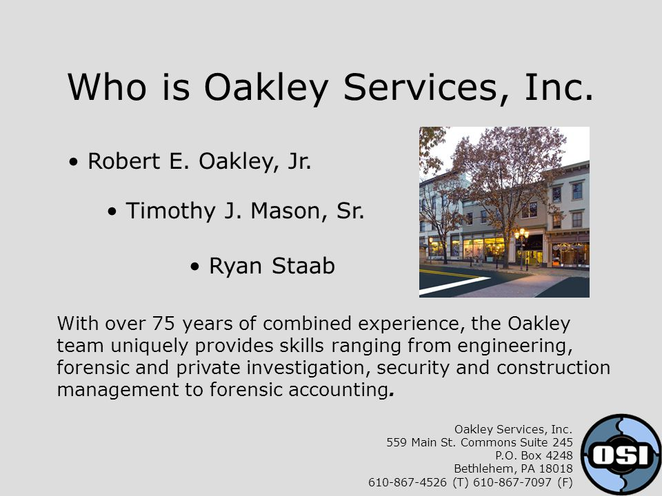 Who is Oakley Services, Inc. Robert E. Oakley, Jr.