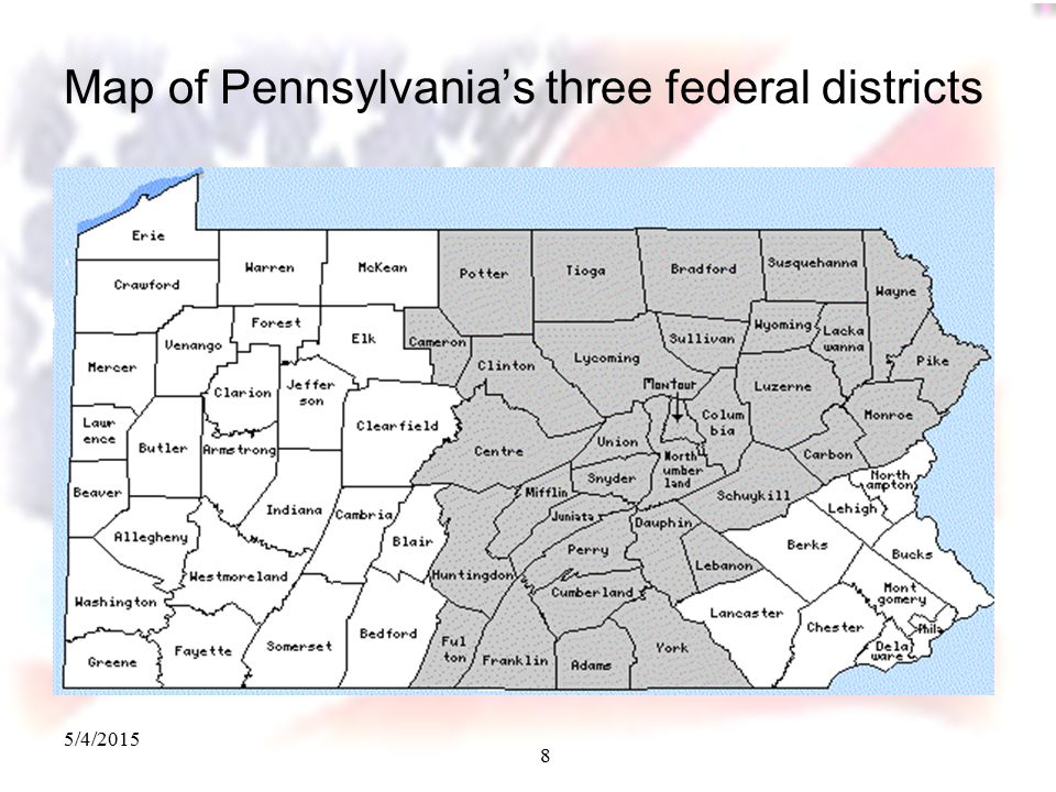 5/4/2015 8 Map of Pennsylvania's three federal districts