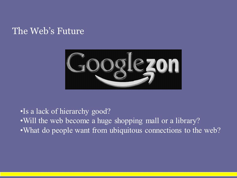 The Web's Future Is a lack of hierarchy good.