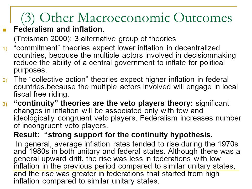 (3) Other Macroeconomic Outcomes Federalism and inflation.