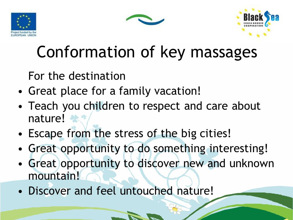 Conformation of key massages For the destination Great place for a family vacation.
