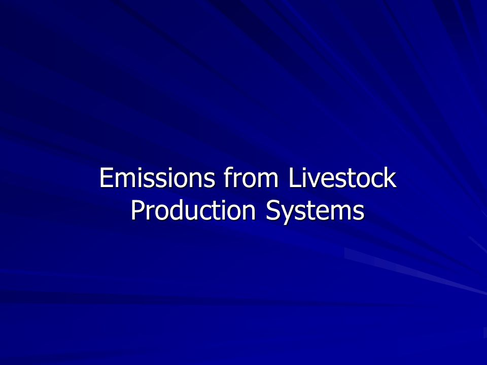 Emissions from Livestock Production Systems