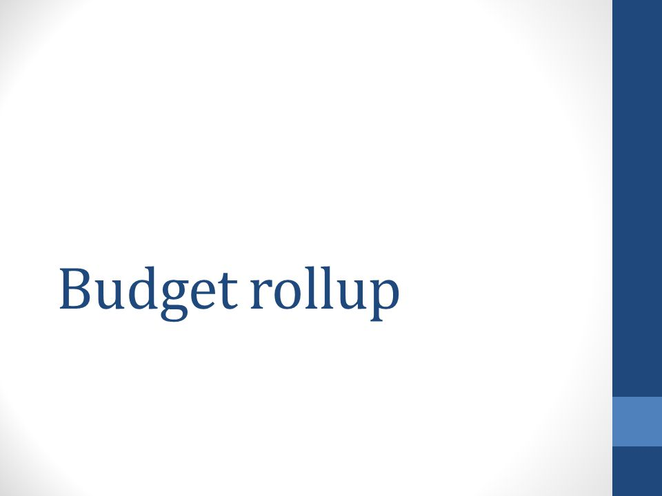 Budget rollup