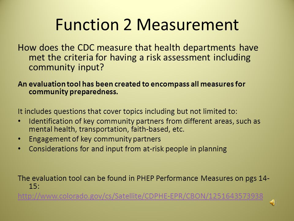 Function 2: Build community partnerships for health preparedness Tasks: What things can health departments do to identify community partnerships.