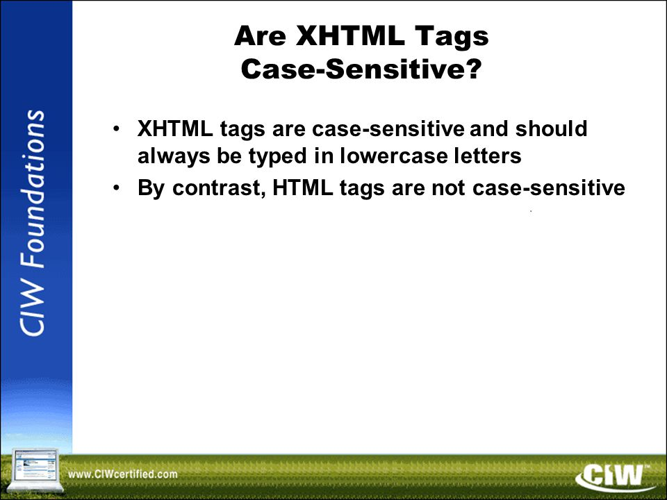 Are XHTML Tags Case-Sensitive.