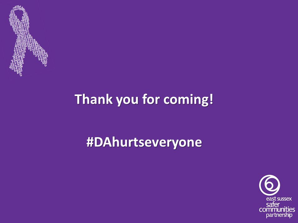 Thank you for coming! #DAhurtseveryone