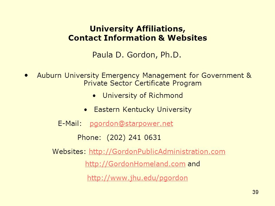 University Affiliations, Contact Information & Websites Paula D.