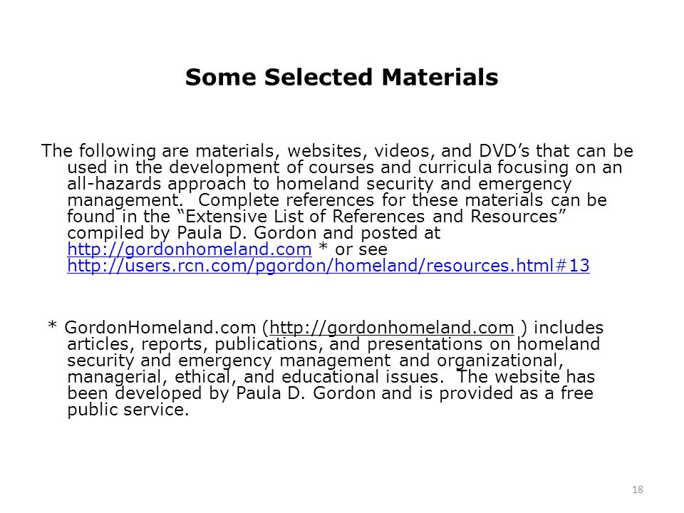 Some Selected Materials The following are materials, websites, videos, and DVD's that can be used in the development of courses and curricula focusing