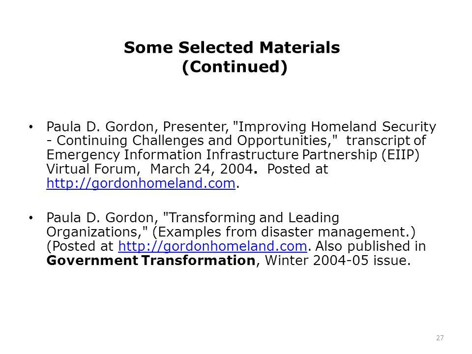 Some Selected Materials (Continued) Paula D. Gordon, Presenter,