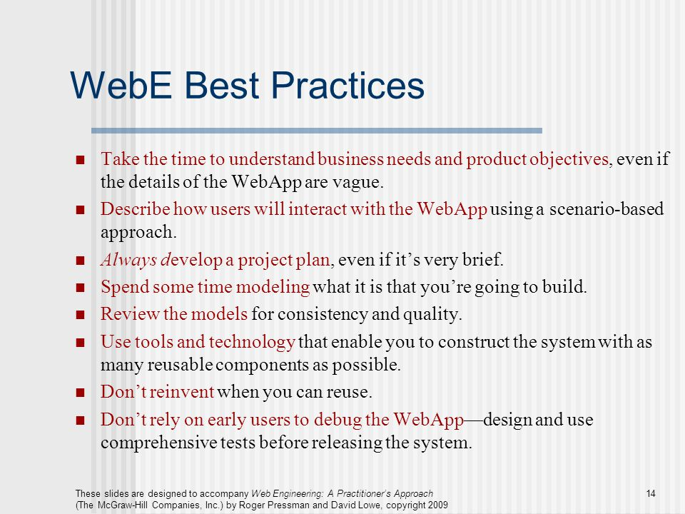These slides are designed to accompany Web Engineering: A Practitioner's Approach (The McGraw-Hill Companies, Inc.) by Roger Pressman and David Lowe,