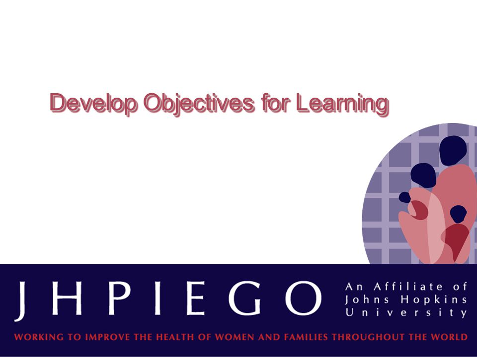 Develop Objectives for Learning