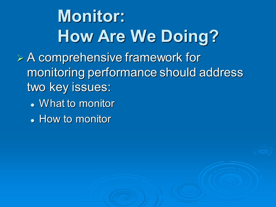 Monitor: How Are We Doing.