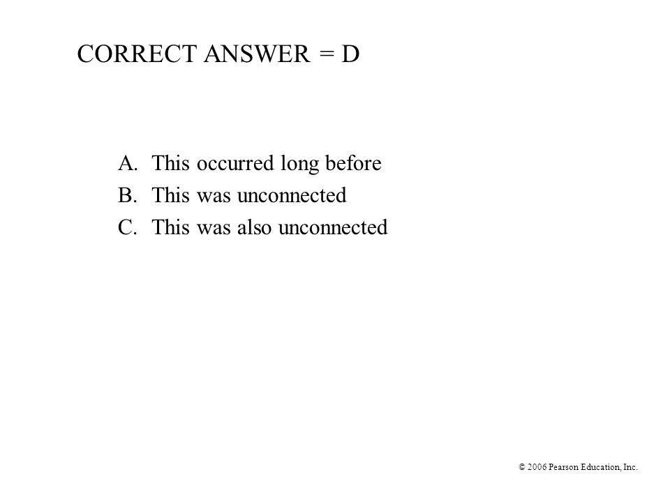 © 2006 Pearson Education, Inc.