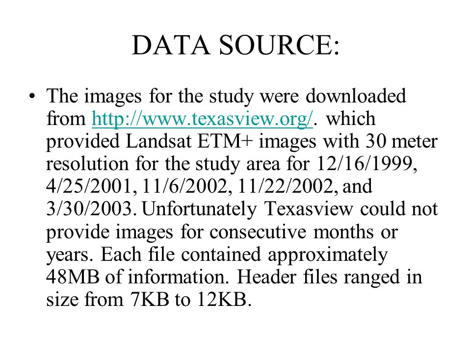 METHOD: Each landsat ETM+ 742 composition image was first resized to a more manageable area.