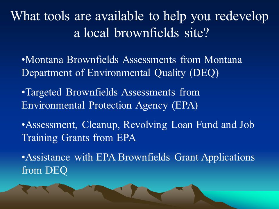 What tools are available to help you redevelop a local brownfields site.