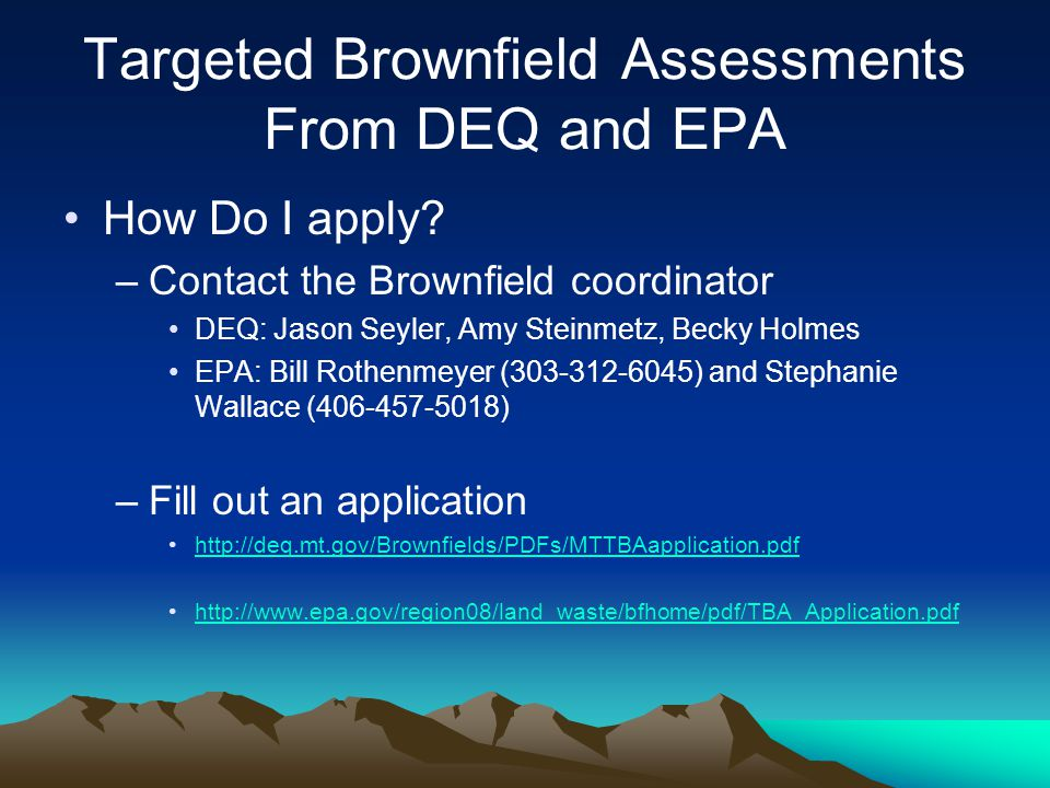 Targeted Brownfield Assessments From DEQ and EPA How Do I apply.