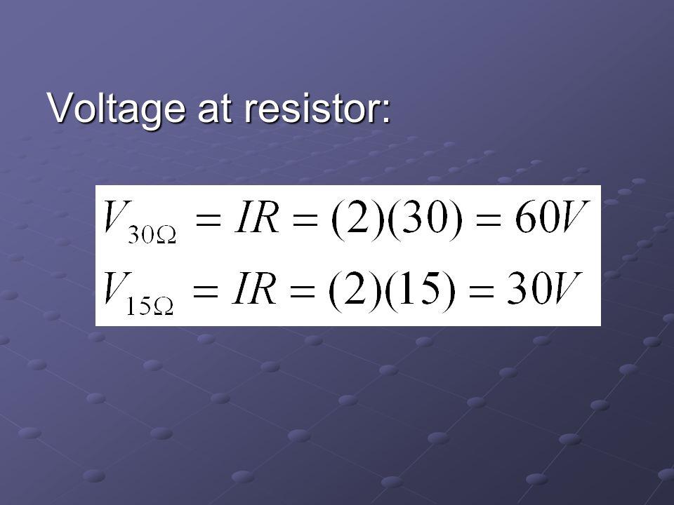 Voltage at resistor: