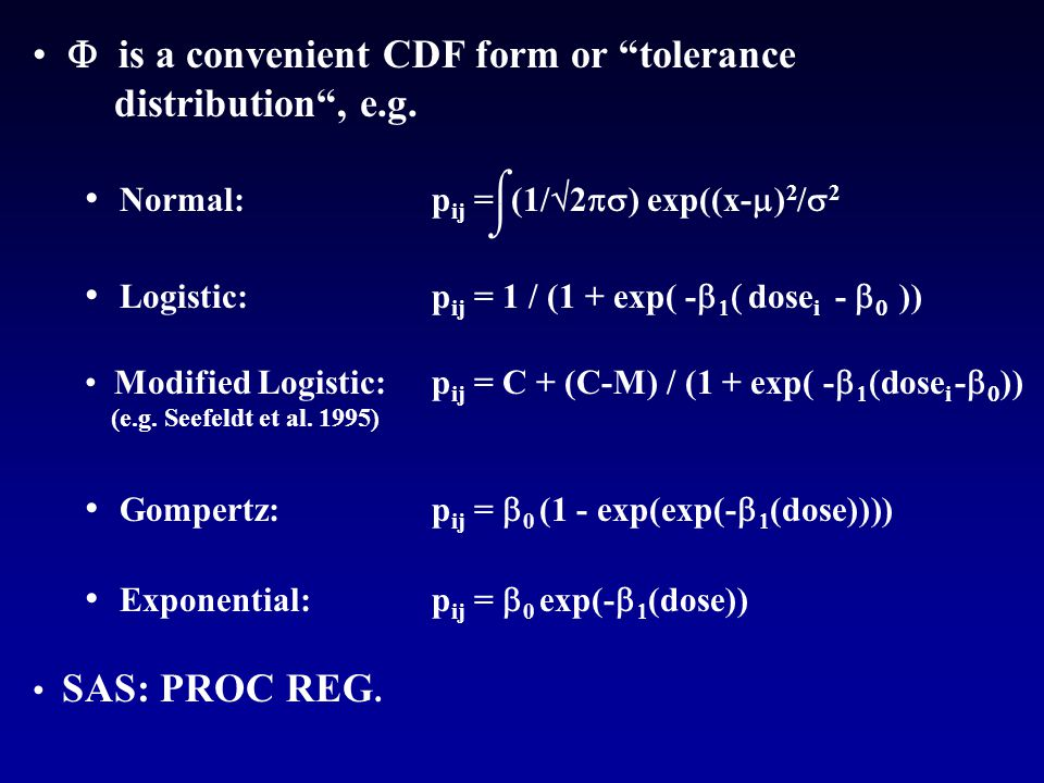  is a convenient CDF form or tolerance distribution , e.g.