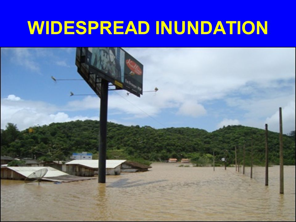 WIDESPREAD INUNDATION