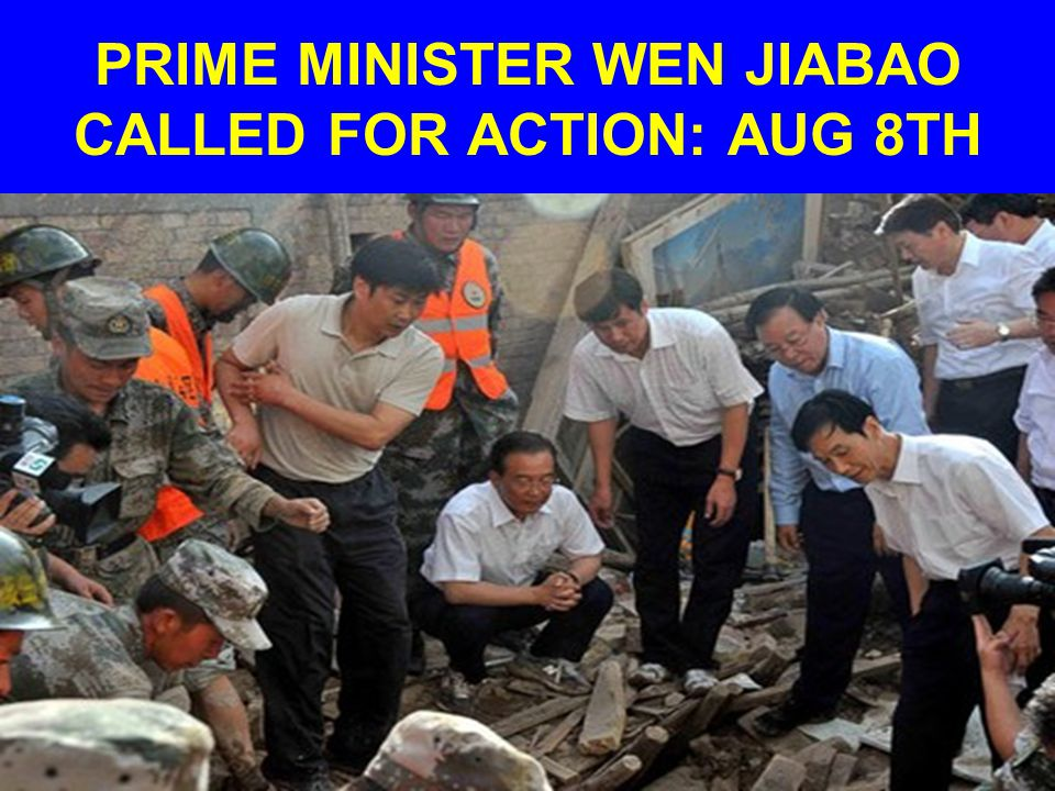 PRIME MINISTER WEN JIABAO CALLED FOR ACTION: AUG 8TH