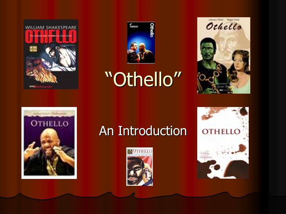 Othello An Introduction