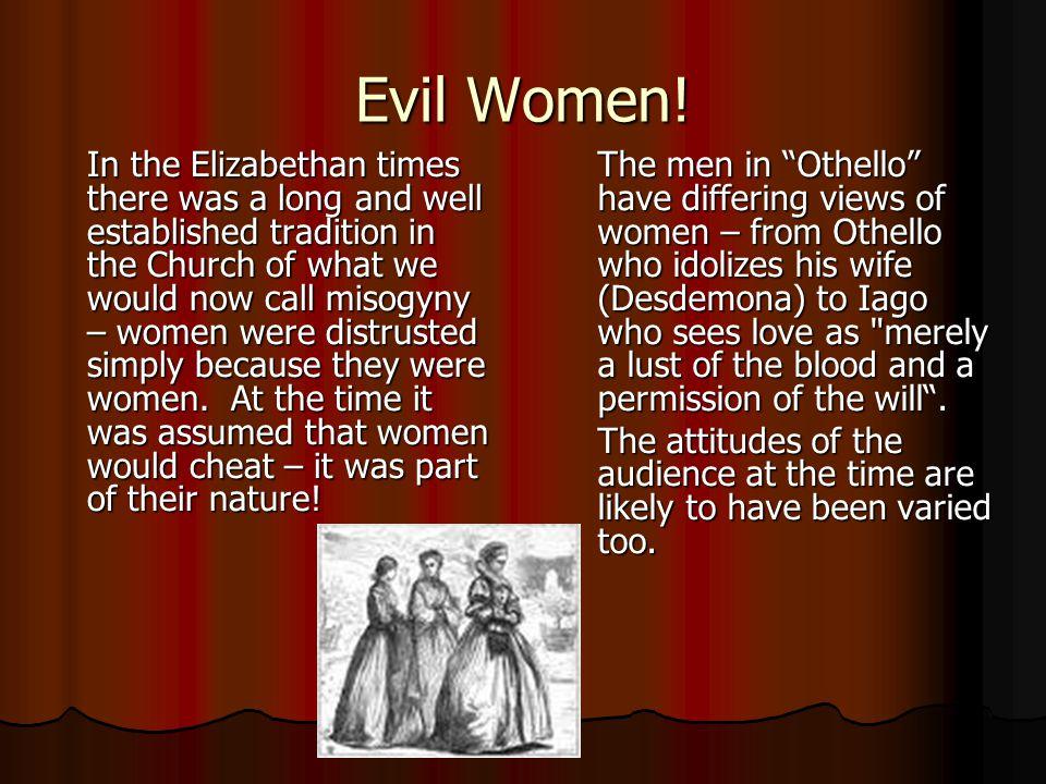 Evil Women.