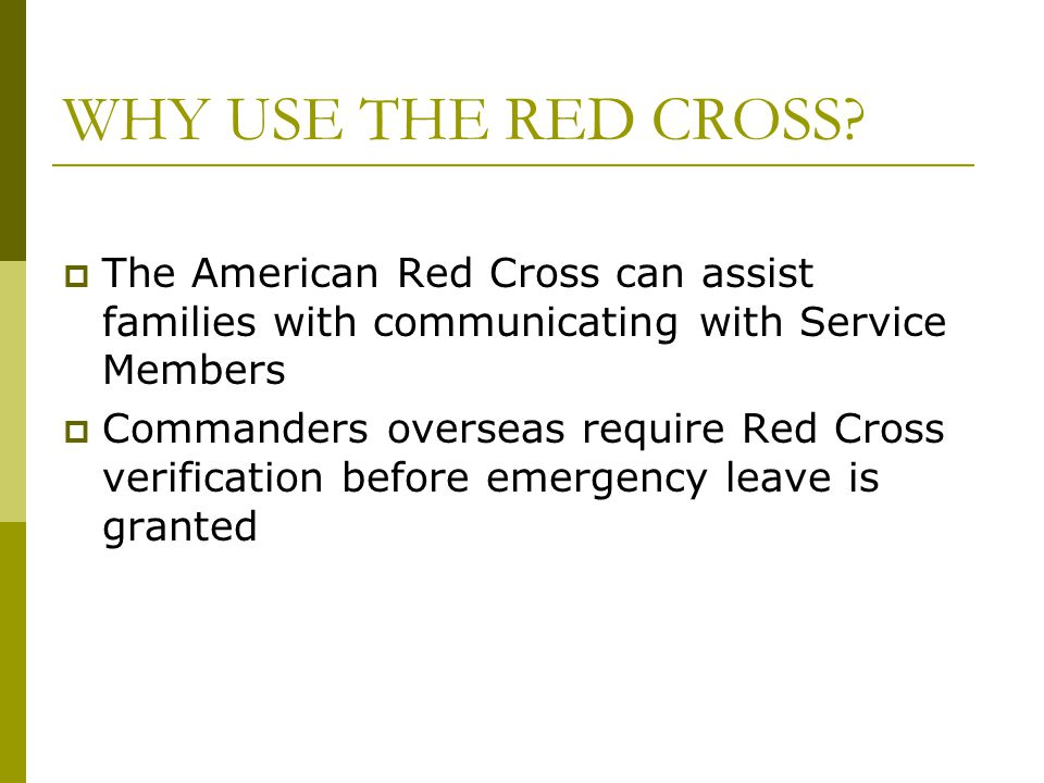 WHY USE THE RED CROSS.