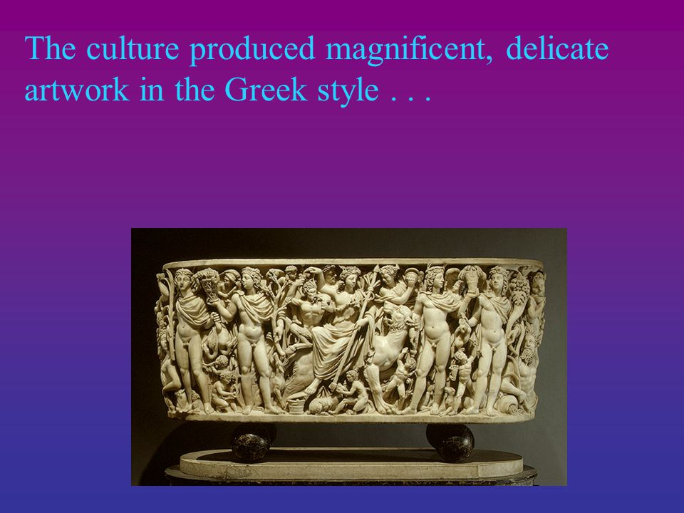 Late Roman culture was a place of paradox:  The vomitorium and the virtues of stoicism  Praise for traditional farmers, but increasingly plantation work done by Celtic and Slavic slaves.