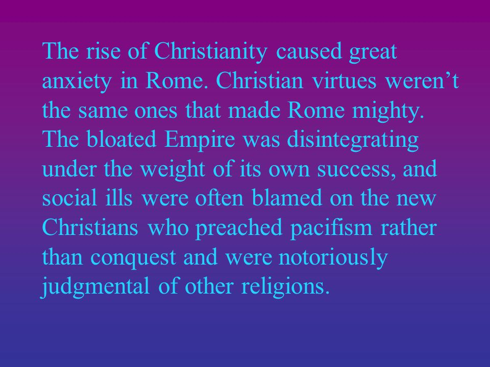 After years of persecution, Christianity was finally tolerated under Diocletian.