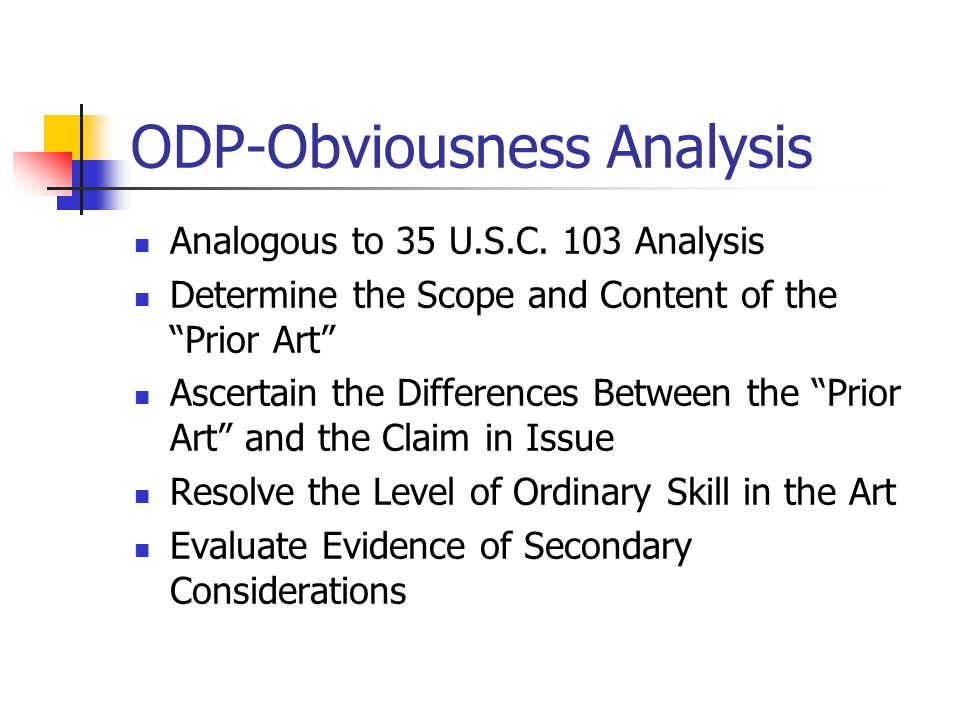 ODP-Obviousness Analysis Analogous to 35 U.S.C.