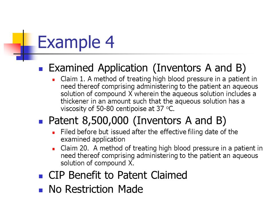 Example 4 Examined Application (Inventors A and B) Claim 1.