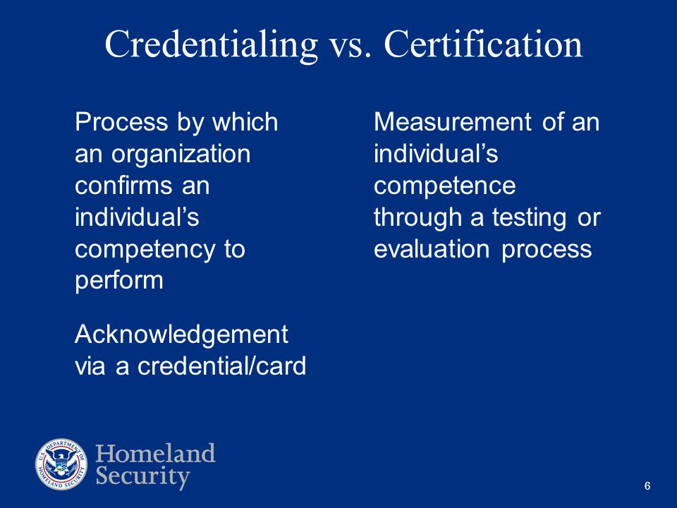 6 Credentialing vs.