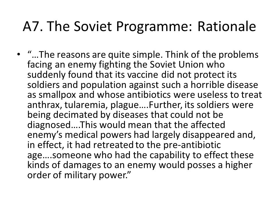 A7. The Soviet Programme: Rationale …The reasons are quite simple.