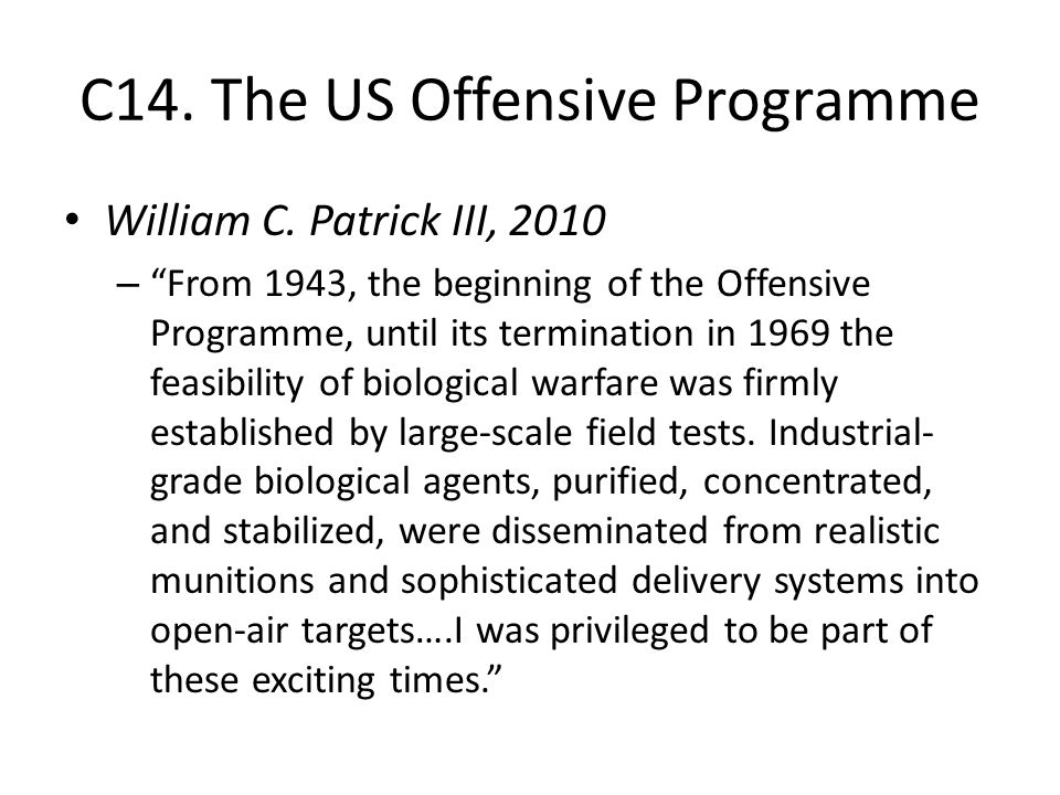 C14. The US Offensive Programme William C.