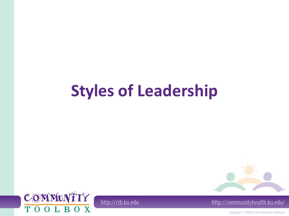 Styles of Leadership