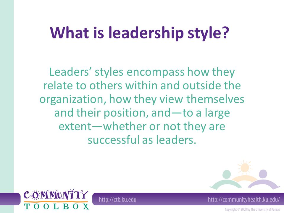 Why pay attention to leadership style.