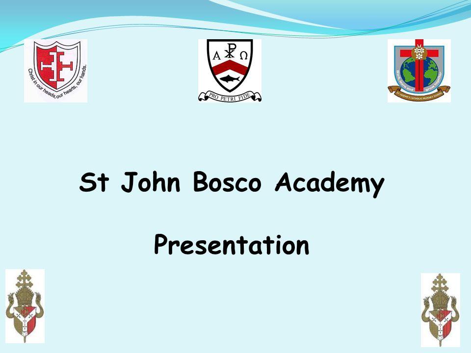 St John Bosco Academy Presentation