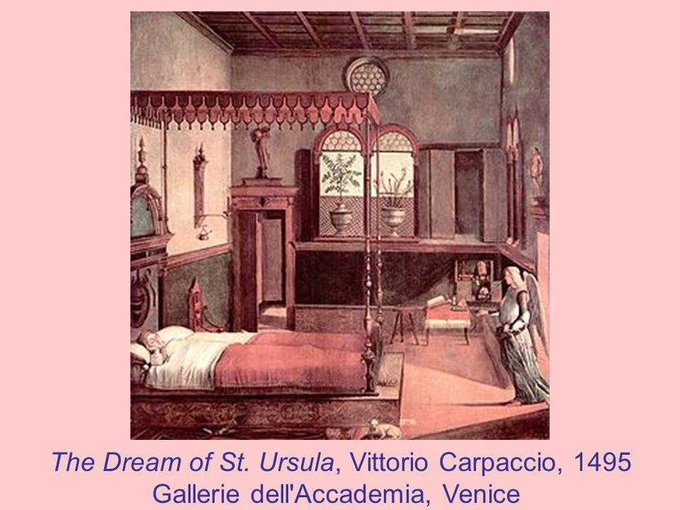 The Dream of St. Ursula, Vittorio Carpaccio, 1495 Gallerie dell'Accademia, Venice