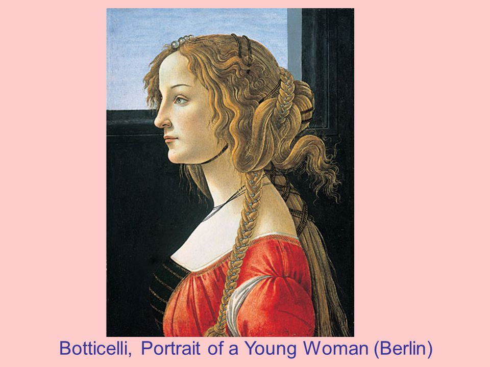 Botticelli, Portrait of a Young Woman (Berlin)