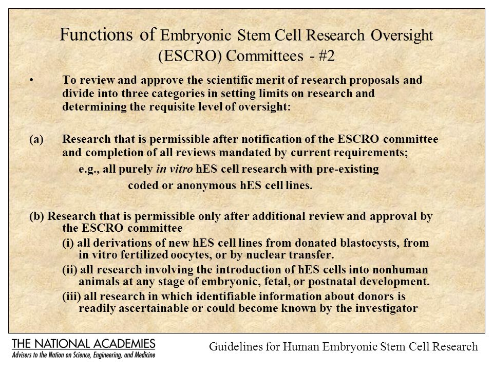 Functions of Embryonic Stem Cell Research Oversight (ESCRO) Committees - #2 To review and approve the scientific merit of research proposals and divid