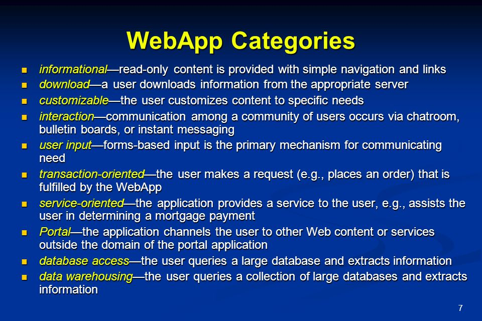 7 WebApp Categories informational—read-only content is provided with simple navigation and links informational—read-only content is provided with simp