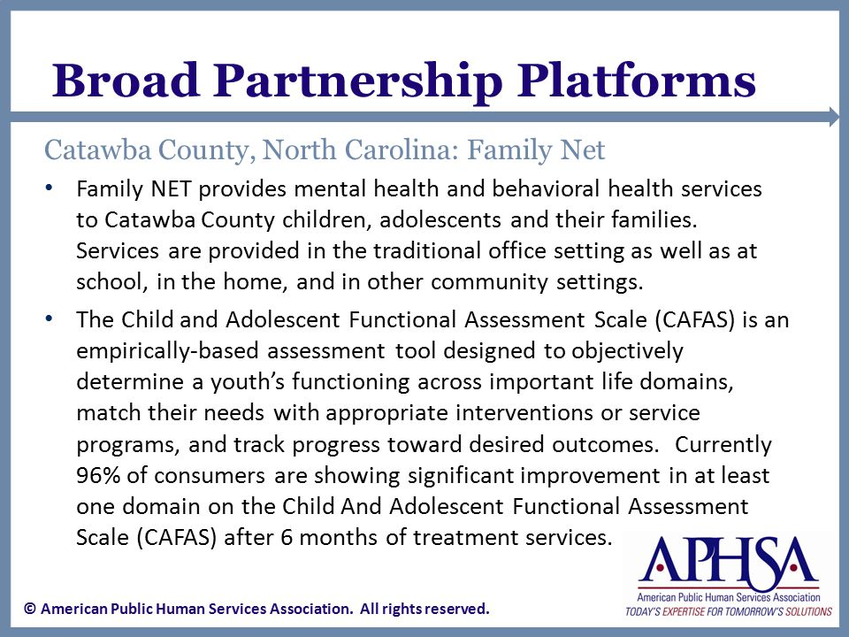 Broad Partnership Platforms Catawba County, North Carolina: Family Net Family NET provides mental health and behavioral health services to Catawba County children, adolescents and their families.