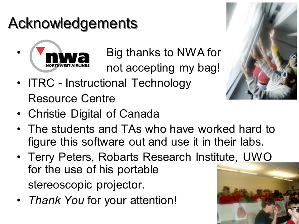 Acknowledgements Big thanks to NWA for not accepting my bag.