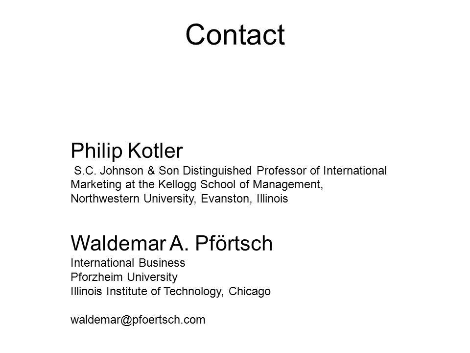Contact Philip Kotler S.C. Johnson & Son Distinguished Professor of International Marketing at the Kellogg School of Management, Northwestern Univers