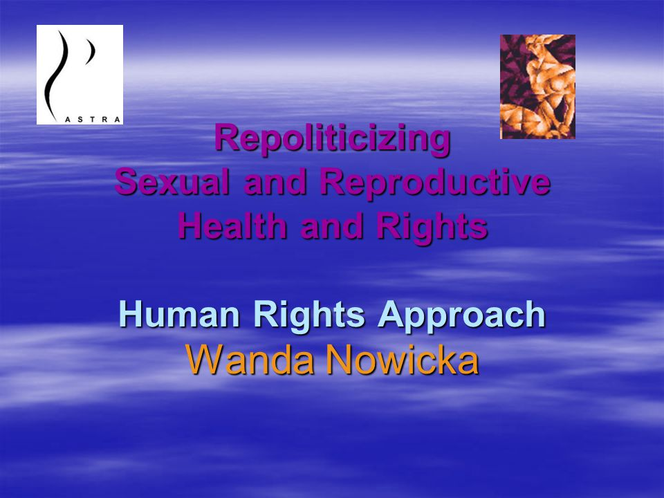 Moving forward  The SRHR agenda has become gradually depoliticized, especially since 21 st century, when no serious efforts have been made to push it forward.