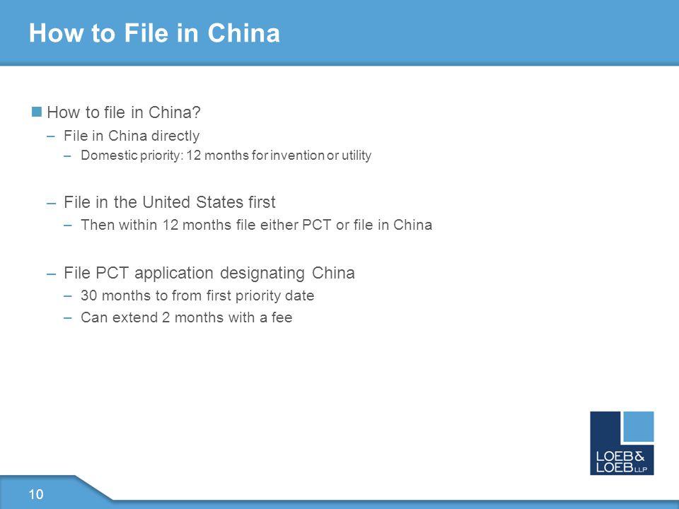 10 How to File in China How to file in China.