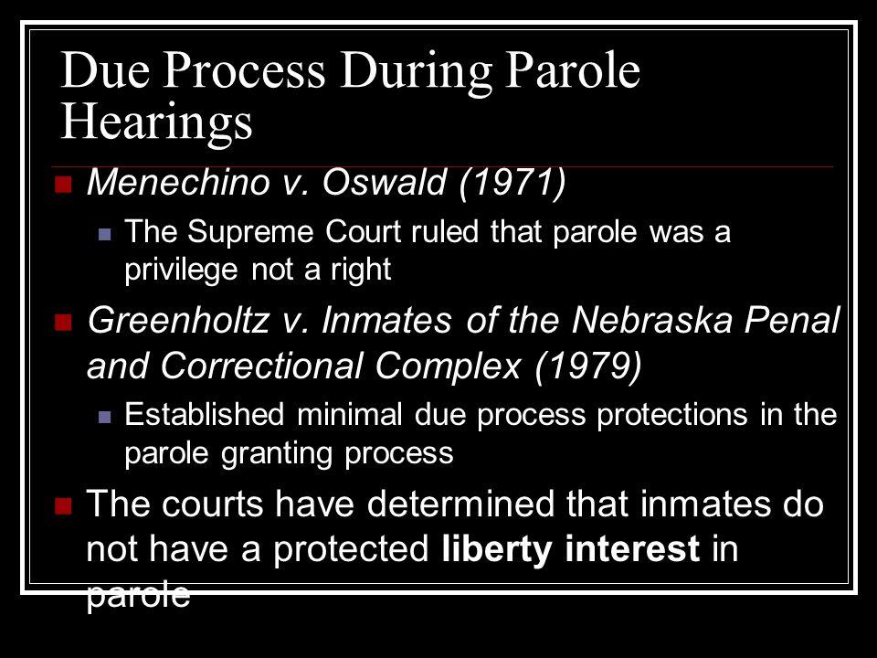Due Process During Parole Hearings Menechino v.