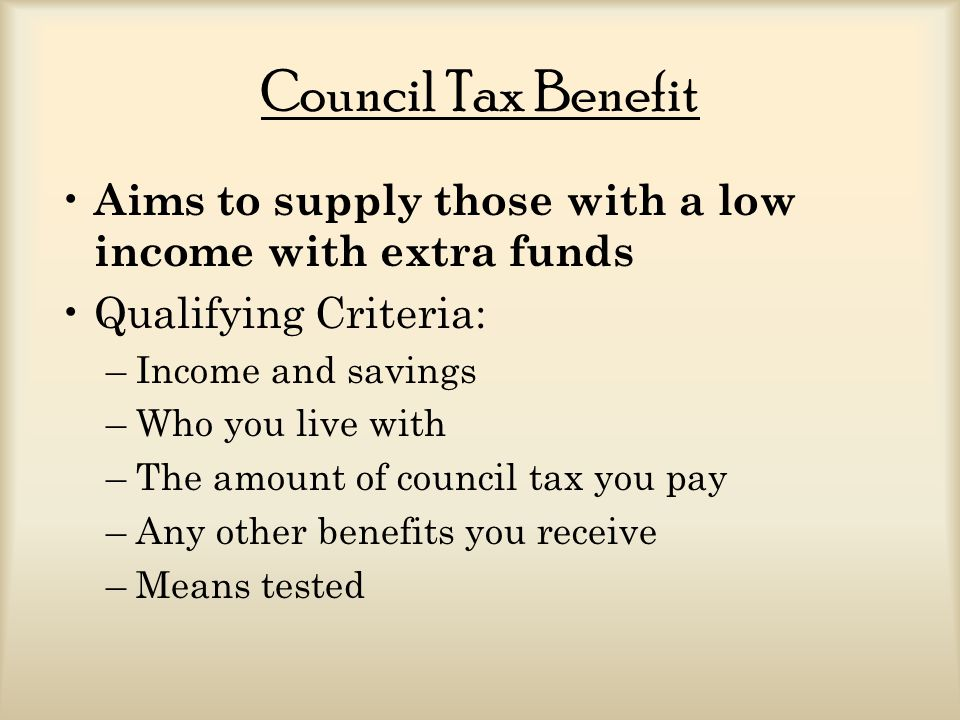 Successes and Failures of Council Tax Benefit Successes: –Aimed at the people who need it most rather than people receiving it unnecessarily Failures: –1.4 million eligible elderly people are missing out on council tax benefit