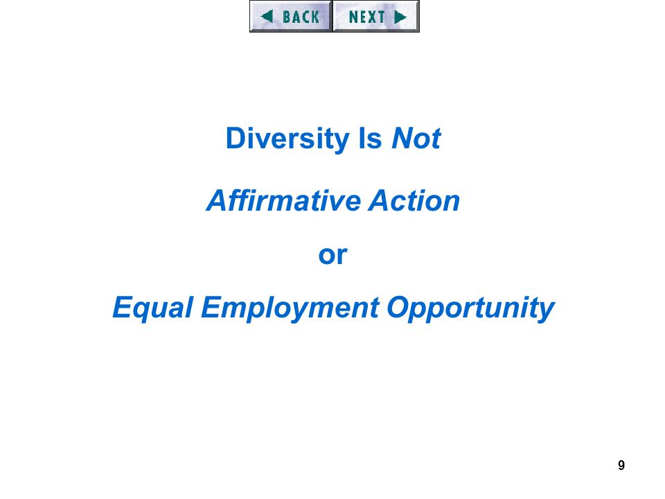 9 Diversity Is Not Affirmative Action or Equal Employment Opportunity