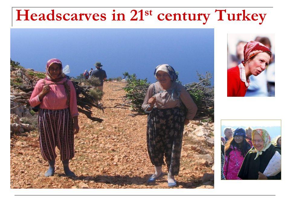 Headscarves in 21 st century Turkey